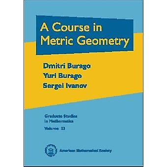 A Course in Metric Geometry - 9780821821299 Book