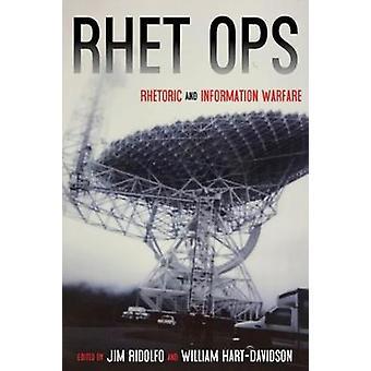 Rhet Ops - Retorica e guerra dell'informazione di Jim Ridolfo - 978082294