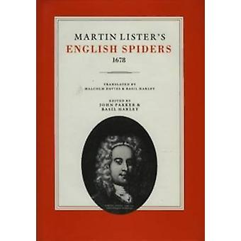 Martin Lister's English Spiders - 1678 by Martin Lister - 97809465892