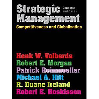 Strategic Management - Competitiveness & Globalization - Concepts & Cas