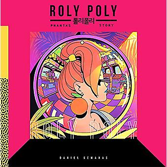 Roly Poly by Daniel Semanas - 9781683961291 Book