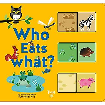 Who Eats What? by Stephanie Babin - 9782408004361 Book