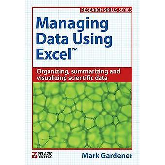 Managing Data Using Excel by Mark Gardener - 9781784270070 Book