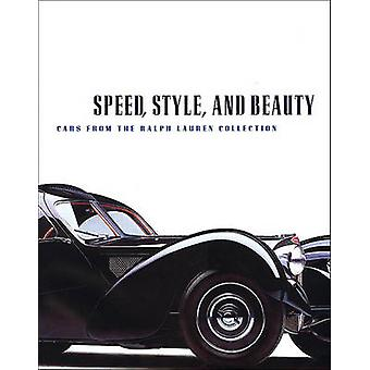 SpeedStyle and Beauty  Cars from the Ralph Lauren Collection by Beverly Rae Kimes & Winston Goodfellow