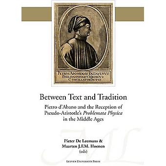 Between Text and Tradition - Pietro d'Abano and the Reception of Pseud