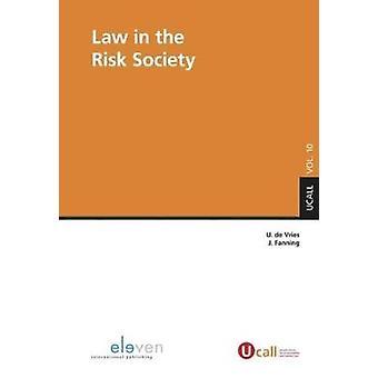 Law in the Risk Society by Ubaldus De Vries - John Fanning - 97894623