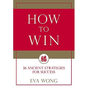 How to Win by Eva Wong