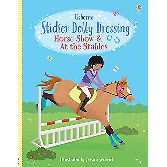 Sticker Dolly Dressing Horse Show and At the Stables by Lucy Bowman -
