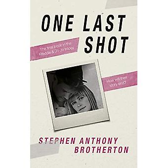 One Last Shot by Stephen Anthony Brotherton - 9781913208509 Book