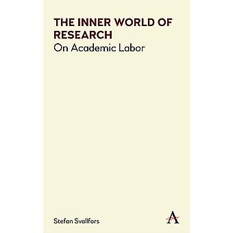 The Inner World of Research by Svallfors & Stefan