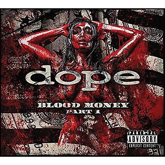 Dope - Blood Money Part 1 [Vinyl] USA import