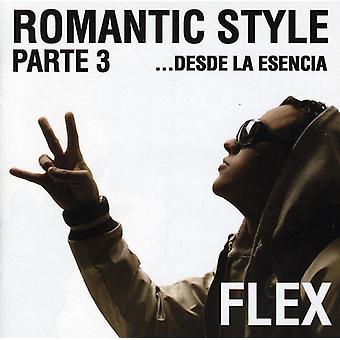 Flex - Romantic Style Parte 3...Desde La Esencia [CD] USA import