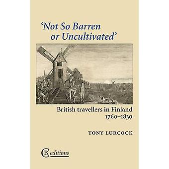 Not So Barren or Uncultivated by Lurcock & Tony
