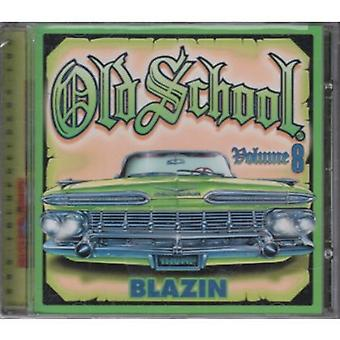 Old School - Vol. 8-Old School [CD] USA import