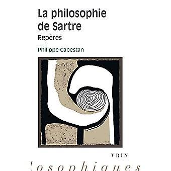 La Philosophie de Sartre: Reperes (Reperes Philosophiques)