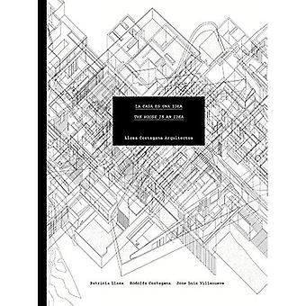 Llosa Cortegana Arkkitehdit: Talo on idea