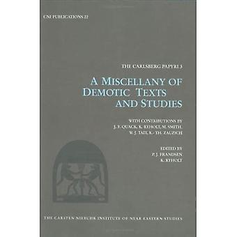 A Miscellany of Demotic Texts and Studies