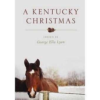 A Kentucky Christmas by Lyon - George Ella (EDT) - 9780813141152 Kirja