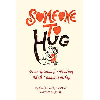 Someone to Hug by M D & Florence M Aar Richard P Sacks - 97814500