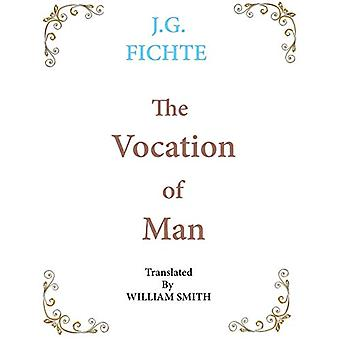 The Vocation of Man - Large Print by J G Fichte - 9781950330294 Book