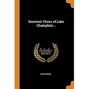 Souvenir Views of Lake Champlain ..