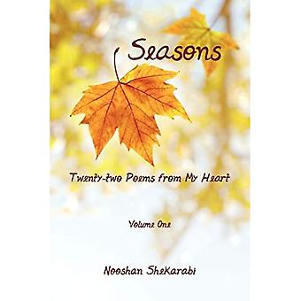 Seasons - Twenty-Two Poems from My Heart: Volume One