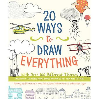 20 Ways to Draw Everything by Editors of Chartwell Books