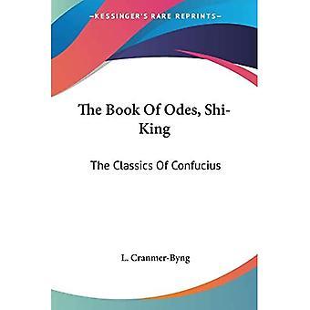 Das Buch der Oden, Shi-King: Die Klassiker