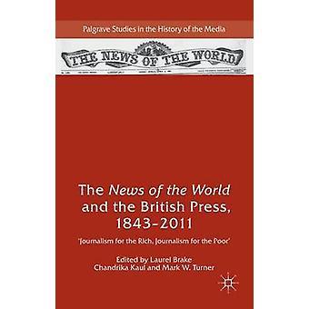 Die Nachricht von der Welt und die britische Presse 18432011 von Bremse & Laurel