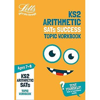 KS2 Maths Arithmetic Age 7-8 SATs Practice Workbook - for the 2020 tes