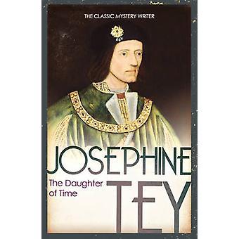 Die Tochter der Zeit von Josephine Tey - 9780099536826 Buch
