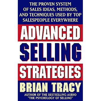 Advanced Selling Strategies - The Proven System of Sales Ideas - Metho