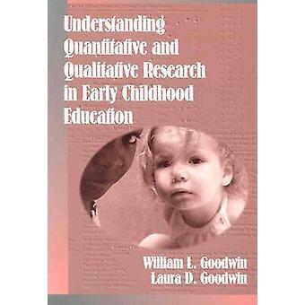 Ymmärtää määrällisen ja laadullisen tutkimuksen alussa Childhoo