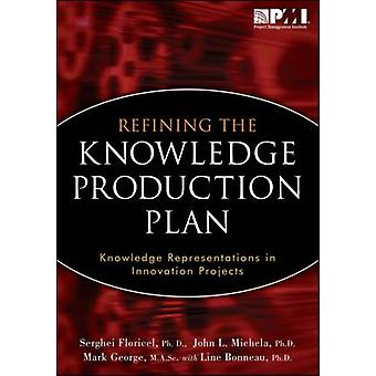 Refining the Knowledge Production Plan - Knowledge Representations in