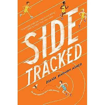 Sidetracked by Diana Harmon Asher - 9781419726019 Book