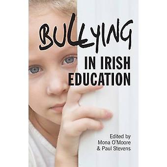 Mobbning i irländska utbildning av Mona O'Moore - Paul Stevens - 97817820