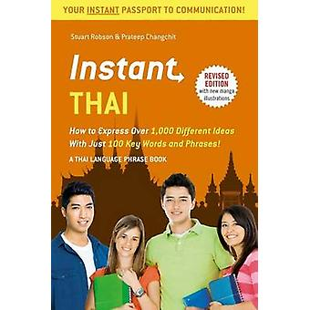 Instant Thai - sådan Express 1 - 000 forskellige ideer med kun 100 nøglen