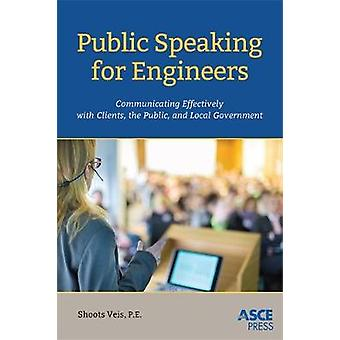 Public Speaking for Engineers - Communicating Effectively with Clients
