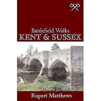Kent and Sussex (Battlefield Walks) (Battlefield Walks)