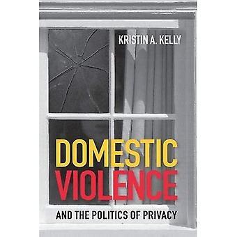 Häusliche Gewalt und Politik der Privatsphäre