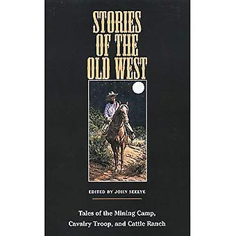 Histoires du Far West: contes du Camp minier, troupe de cavalerie et Ranch de bétail