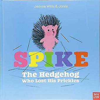 Spike: De egel die zijn Doorn verloren