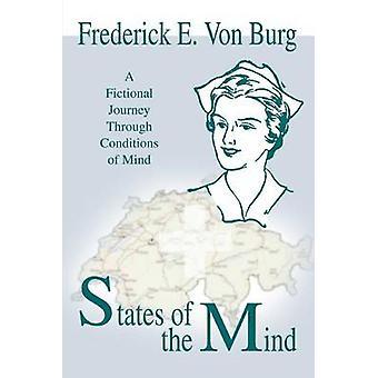 Stati del viaggio immaginario attraverso condizioni di mente di Von Burg & Frederick E. MindA