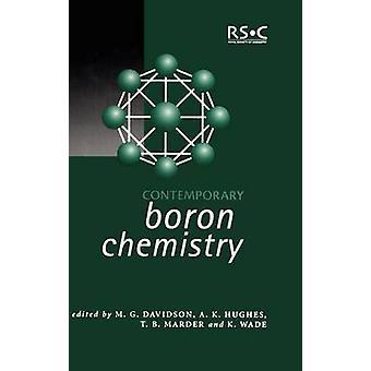 Zeitgenössische Bor Chemie von Davidson & Matthew G