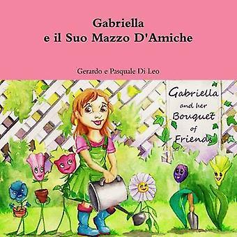 ガブリエラ e il 周防 Mazzo D Amiche ・ ディ ・ レオ ・ ヘラルドの e ・ パスクアーレ