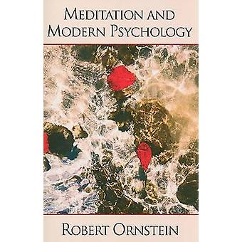 Meditatie en moderne psychologie door Ornstein & Robert