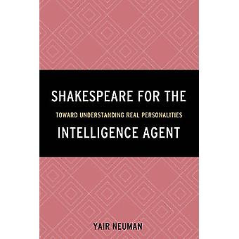 Shakespeare for the Intelligence Agent - Toward Understanding Real Per