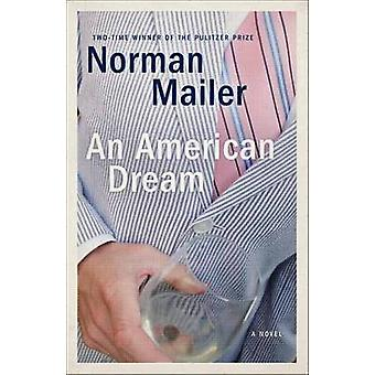 An American Dream - A Novel by Norman Mailer - 9780812986136 Book