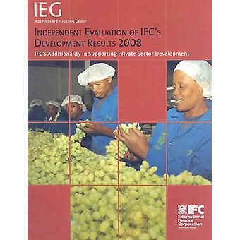 Unabhängige Bewertung der Entwicklungsergebnisse des IFC 2008-IFC-Addit