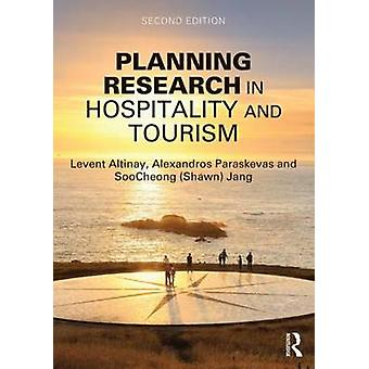 Planning Research in Hospitality & Tourism (2nd Revised edition) by L